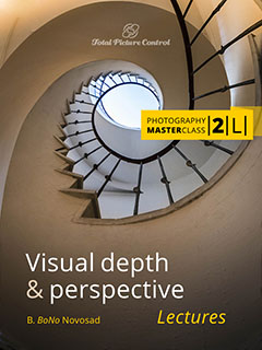 Visual depth & perspective Photography MasterClass II. (Lectures)