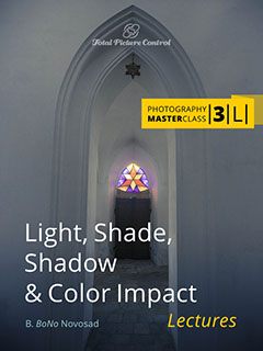 Light, Shade, Shadow & Color Impact  Photography MasterClass III. (Lectures)